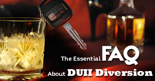 The Essential FAQ About DUII Diversion