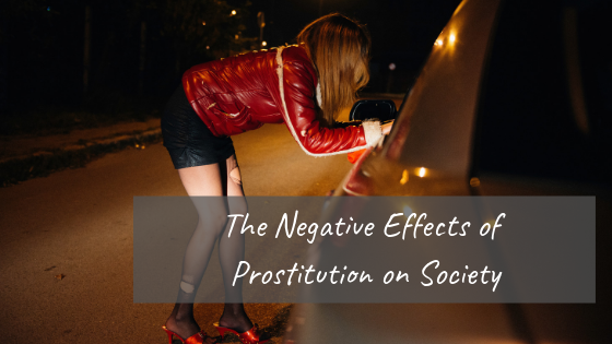 Negative Effects of Prostitution on Society