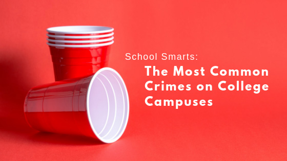 School Smarts: The Most Common Crimes on College Campuses
