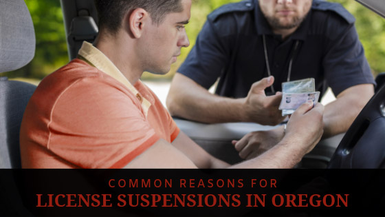 Common Reasons for License Suspensions in Oregon