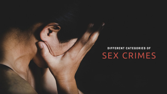 Different Categories of Sex Crimes
